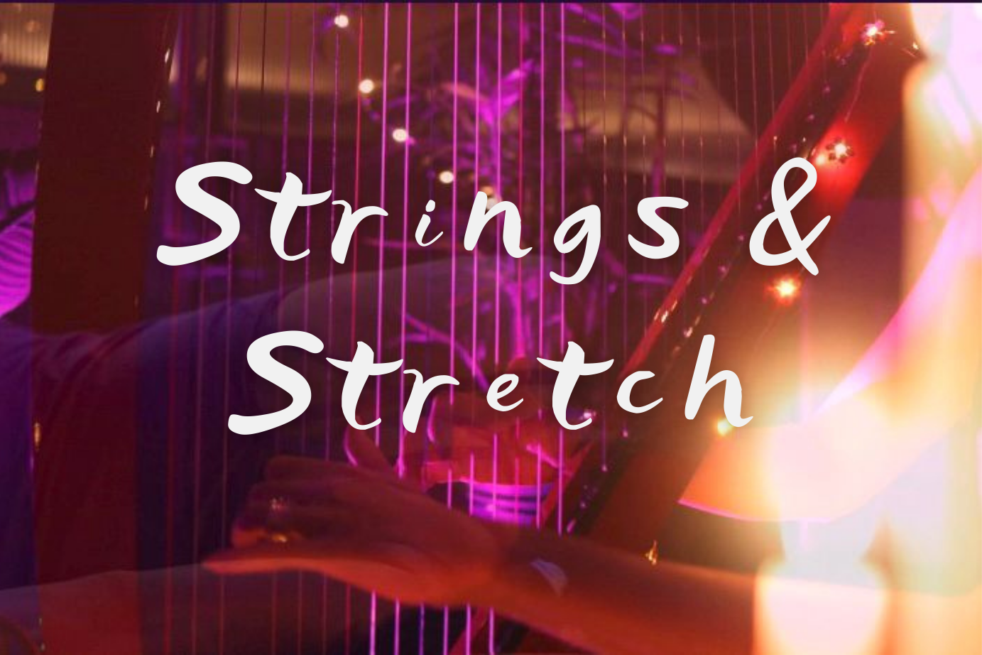 Strings & Stretch Yoga to Live Harp